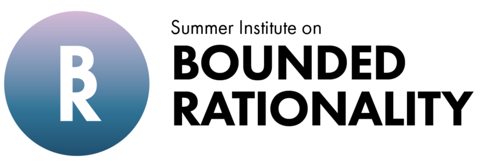 Summer Institute on Bounded Rationality