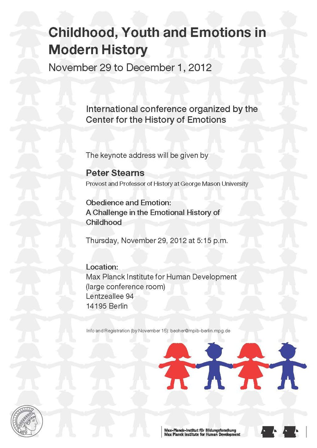 Childhood, Youth and Emotions in Modern History<br />29. November-1. Dezember 2012