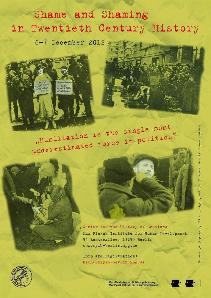 Shame and Shaming in Twentieth Century History<br />6.-7. Dezember 2012