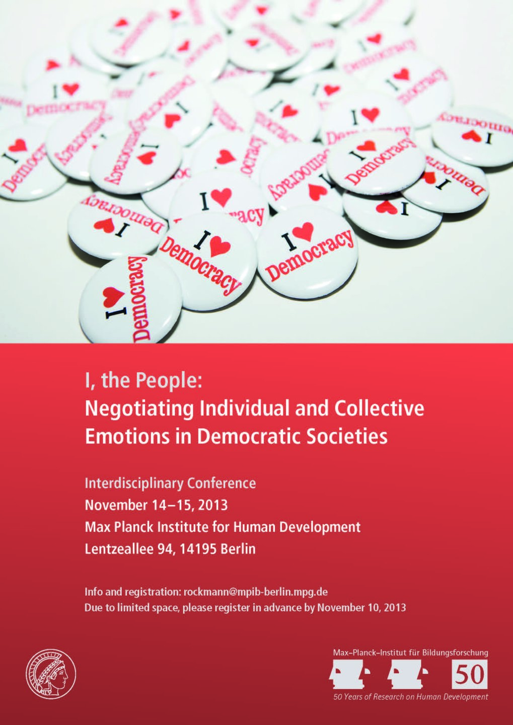 I, the People. Negotiating Individual and Collective Emotions in Democratic Societies<br />14.-15. November 2013