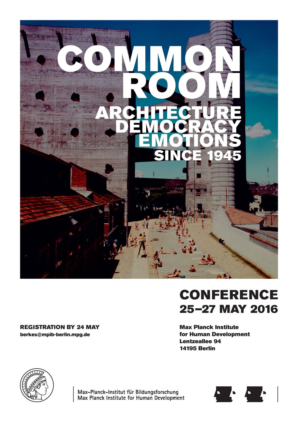 Common Room - <br />Architecture, Democracy and Emotions since 1945<br />25.-27. Mai 2016