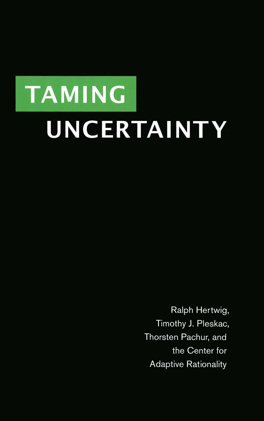 <strong>Taming uncertainty</strong>