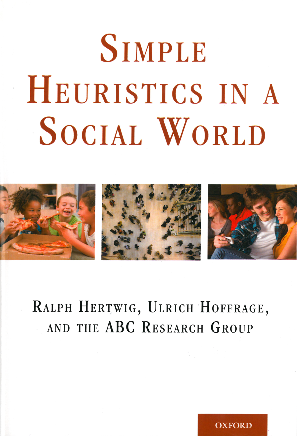 <strong>Simple heuristics in a social world</strong><span><br /></span>