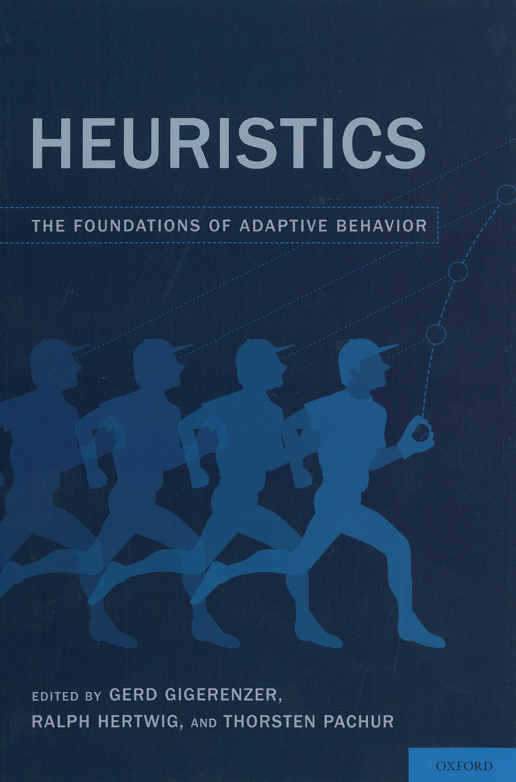 <strong>Heuristics: The foundations of adaptive behavior</strong>